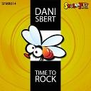 Dani Sbert - Time To Rock Original Mix