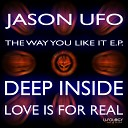 Jason UFO feat Shelly - Love Is For Real Original Mix