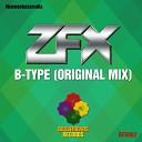 Z F X - B Type Original Mix