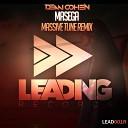 Dean Cohen - Masega Massive Tune Remix