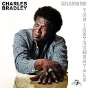 Charles Bradley Menahan Street Band - Crazy for Your Love Instrumental
