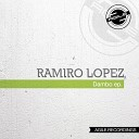 Ramiro Lopez - Neye Original Mix