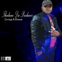 Thulane Da Producer - Living A Dream Original No Kick Mix