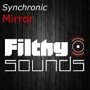 Synchronic - Mirror Original Mix