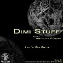 Dimi Stuff feat Anthony Poteat - Lets Go Back Pablo Angel Remix