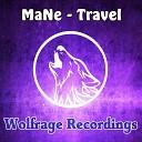 MaNe - Travel Original Mix