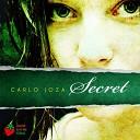 Carlos Joza - Secret Original Mix