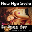 New Age Style - To Chill Out 15