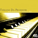 Thulane Da Producer - Inner Soulful Souls Original Mix