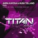 Akira Kayosa Hugh Tolland - Piha Daniel Skyver Remix