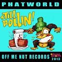 Phatworld - Knock Dem Out Original Mix