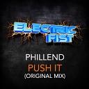 Phillend - Push It Original Mix