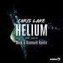 Chris Lake feat Jareth - Helium Merk Kremont Remix