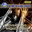 Dj Metix Abel Effect - Sensations Original Mix