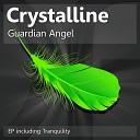 Crystalline - Guardian Angel Original Mix