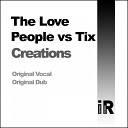 The Love People Tix - Creations Instrumental