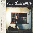 Cee Lawrence - I Love You I m Crazy