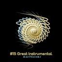 Jazz Instrumentals Relaxing Instrumental Music - Fever