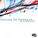 Thulane Da Producer - Ngalomntwana Original Mix