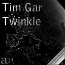 Tim Gar - Twinkle Raynold Remix