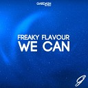 Freaky Flavour - We Can Original Mix