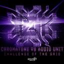Chromatone AudioUnit - Challenge of The Grid Original Mix