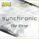 Synchronic - The Drop Original Mix