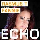 Rasmus T Fannie - Echo Radio Edit