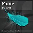 Mode - The Final Original Mix