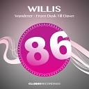 Willis - From Dusk Till Dawn Original Mix