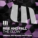 Rise - The Glow Richard Knott Remix