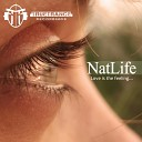 NatLife feat Inesse - Love Is The Feeling Original Mix