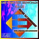 DirtyVibes RedWoman - Rage cj kungurof remix 2019 hip hop 2019