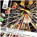 Sonny Fodera - Need A Big House Original Mix