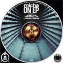 Micha - On Original Mix
