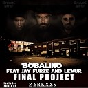 Bobalino feat Jay Furze Lemur - Final Project Radio Edit