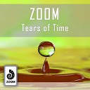 Zoom - Tears Of Time