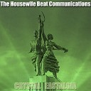 The Housewife Beat Communications - Glamour Fabric Original Mix