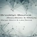 Bass, Beats & Melody (Sergio Marini & Luke Remix)