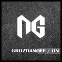 Grozdanoff - On Original Mix