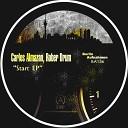 Carlos Almazan Rober Drum - Push It Original Mix