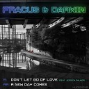 Fracus Darwin - A New Day Comes Original Mix