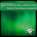 Nacho Chapado Smaz Feat Patricia Leidig - Trust In The Universe Hysteria Extended Remix