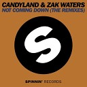 Candyland Zak Waters - Not Coming Down Tchami Remix