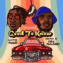 Ciscero - Good To Know feat Masego Kp Ambriia