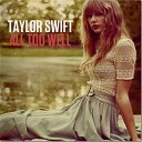 Taylor Swift - All Too Well