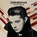 JOHN NEWMAN - Love Me Again Dj Noiz Dj Ma