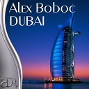 Alex Boboc - Dubai Original Mix