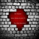 DJ Piksen - Man From Planet X Original Mix