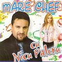 Mare Chef Cu Nicu Paleru, Vol. 3